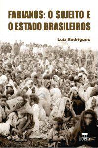 Fabianos: o sujeito e o Estado brasileiros