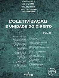 COLETIVIZAÇÃO E UNIDADE DO DIREITO - VOL. II