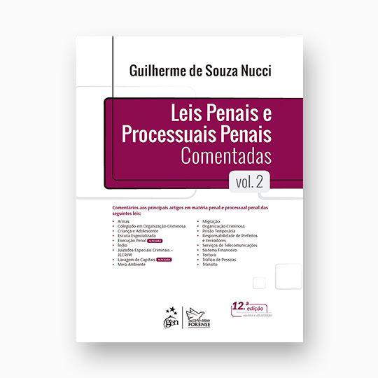 Leis Penais e Processuais Penais Comentadas - Vol. 2