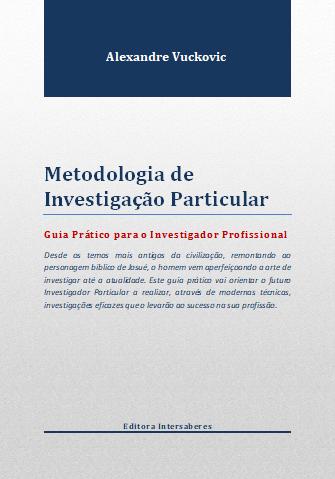 Metodologia de Investigação Particular