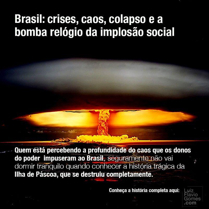 Brasil crises caos colapso e a bomba relgio da imploso social