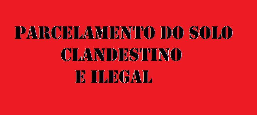 Parcelamento do solo ilegal efeitos na relao de consumo