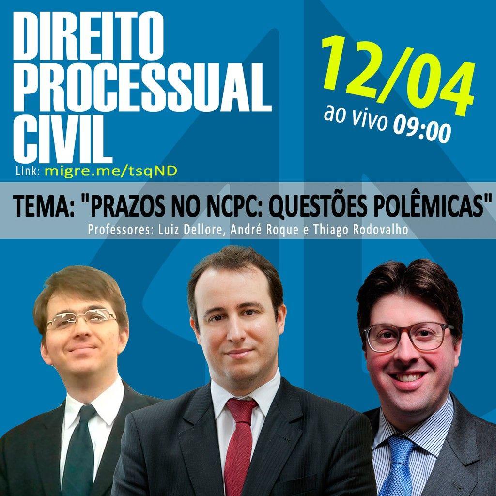 Aula Gratuita de Direito Processual Civil AO VIVO 1204 as 09h com os professores Luiz Dellore Andr Roque e Thiago Rodovalho