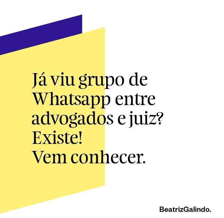 Já Viu Grupo De Whatsapp Entre Advogado E Juiz Existe Vem