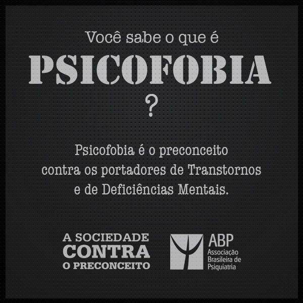 Psicofobia voc sabe o que Ou nem sabia que existe