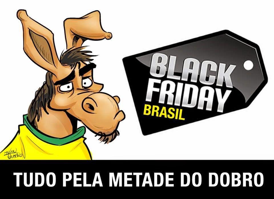 Black Friday Tupiniquim Tudo pela Metade do Dobro