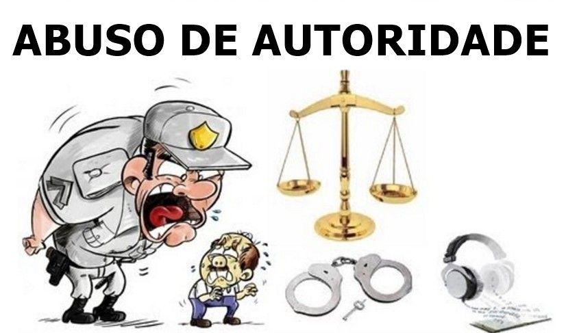 Abuso de Autoridade - Voc contra ou a favor
