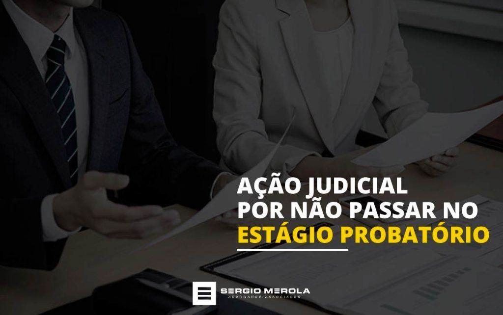 acao-judicial-no-estagio-probatorio-