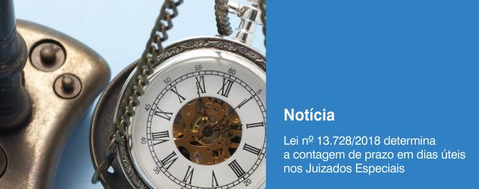 Lei n 137282018 determina a contagem de prazo em dias teis nos Juizados Especiais