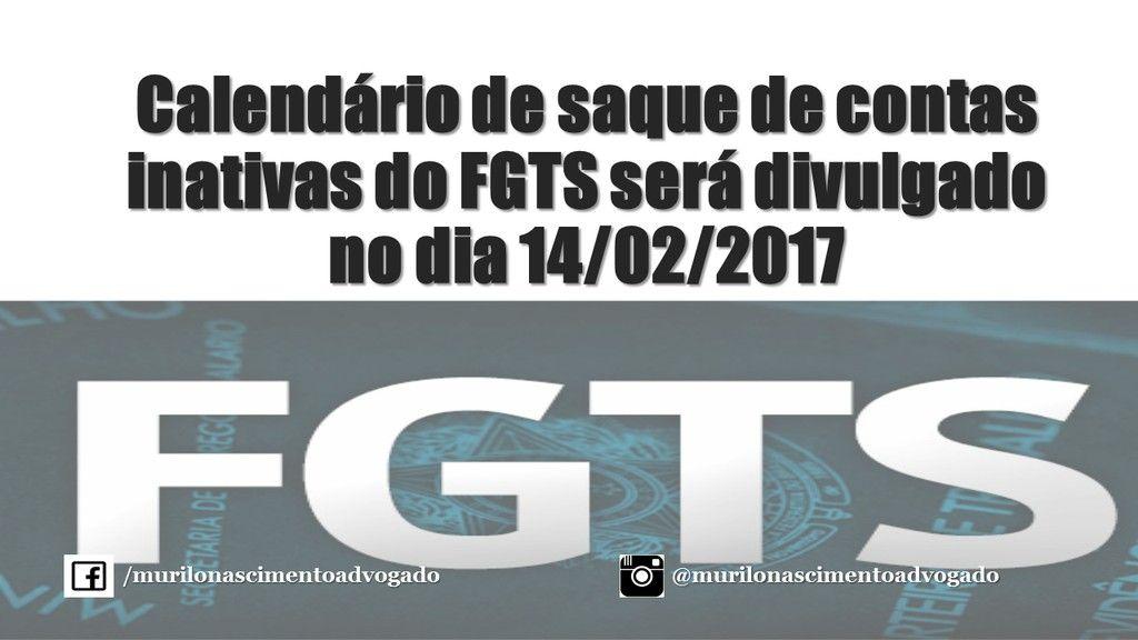 Calendrio de saque de contas inativas do FGTS ser divulgado no dia 14022017