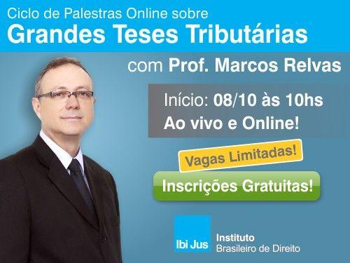 IbiJus promove Ciclo de Palestras Online sobre Grandes Teses Tributrias