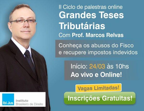 II Ciclo de Palestras sobre as Grandes Teses Tributrias - IbiJus