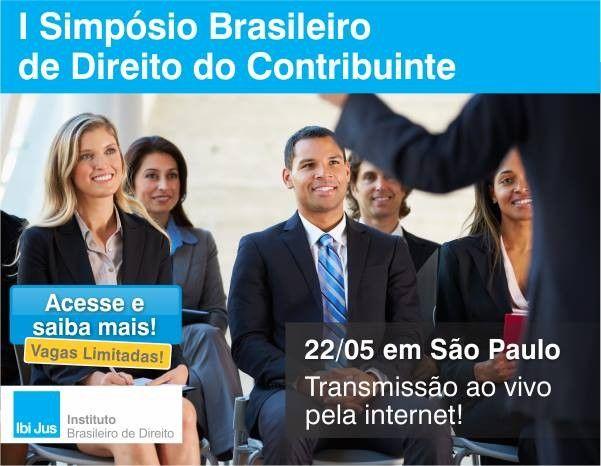 Ibijus promove I Simpsio Brasileiro de Direito do Contribuinte