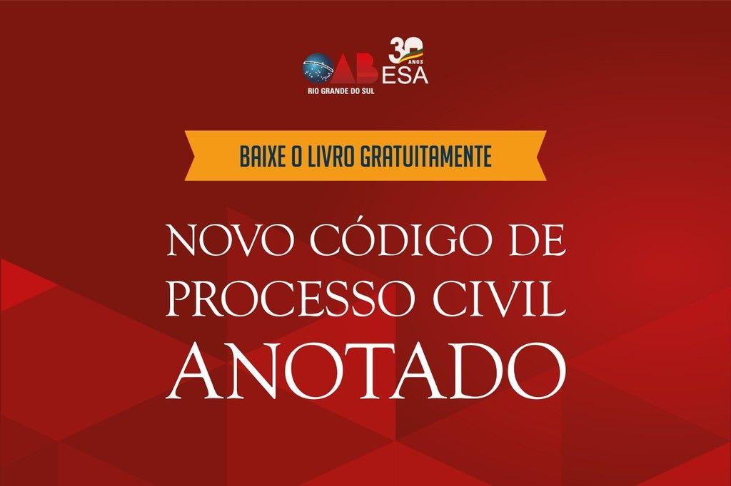 ESA 30 anos livro Novo CPC Anotado est disponvel para download gratuito
